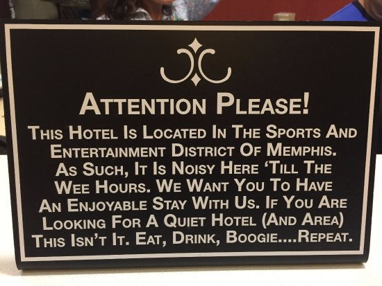 Hampton Inn & Suites Memphis - Beale Street: This says it all with regard to noise level