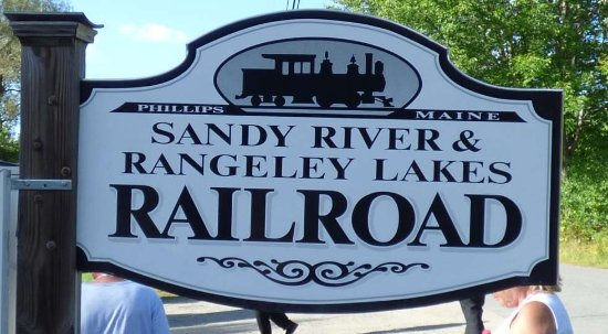 Phillips, ME: Sandy River & Rangeley Lakes RR Sign