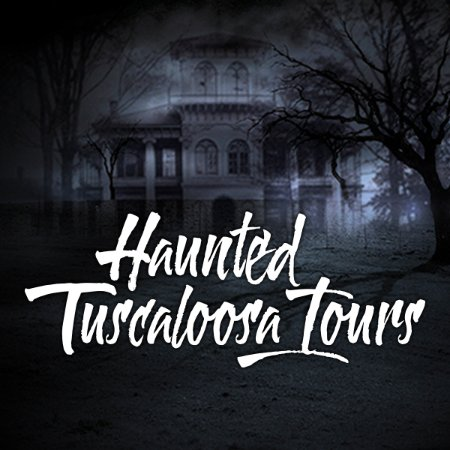 Haunted Tuscaloosa Tours