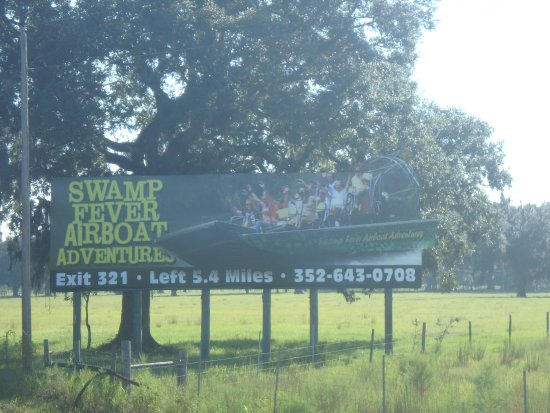 Swamp Fever Airboat Adventures: Our Newest sign on N I -75!