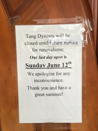 Leominster, MA: Tang Dynasty is closed.