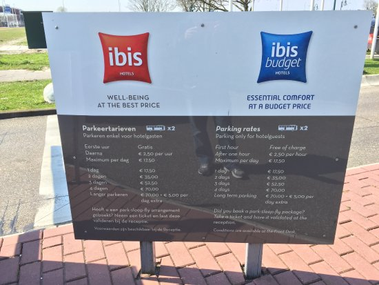 Ibis Budget Amsterdam Airport: Parking fares at the entrance