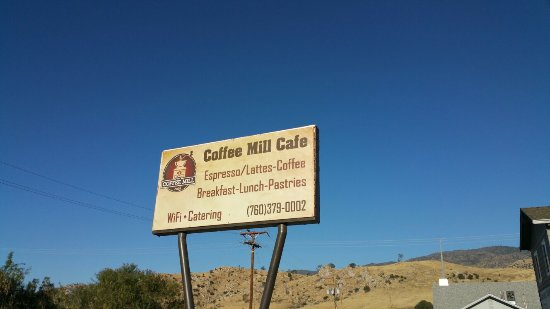 Lake Isabella, CA: The Coffee Mill