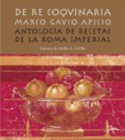 De Re Coquinaria Las Recetas De La Antigua Roma Picture