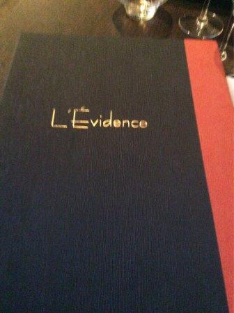Restaurant l'Evidence : L'évidence 17.09.2016