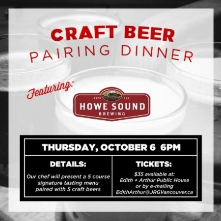 Surrey, Canada: Edith + Arthur's October 6th Howe Sound Brewing Pairing Dinner!