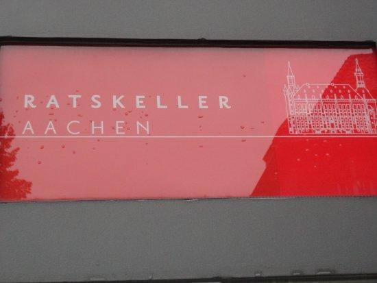 Ratskeller: 解かり易く、案内板もあります