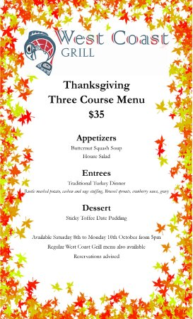Nelson, Canada: Here is our Thanksgiving menu for October 8th to 10th. Available after 5pm.
