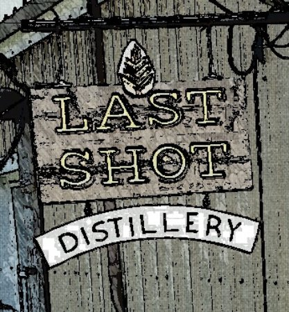 ‪‪Last Shot Distillery‬: Old Time sign‬