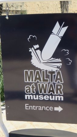 Malta at War Museum: Sign at Museum entrance