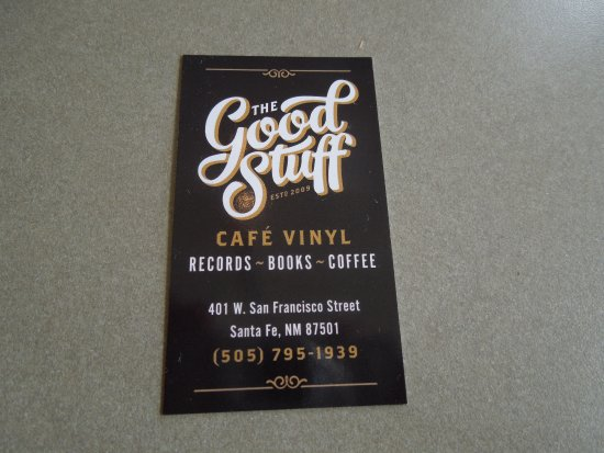 the business card says it all picture of the good stuff cafe vinyl