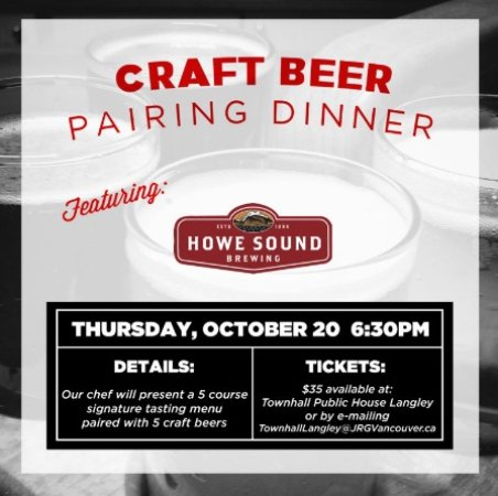 Langley City, كندا: Townhall Langley Presents The Howe Sound Pairing Dinner – October 20th, 2016
