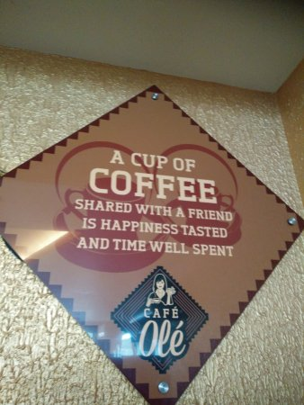 Nice Quotes Picture Of Cafe Ole Pondicherry Tripadvisor