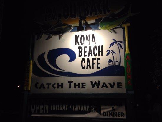 Kona Beach Cafe: Restaurant Sign