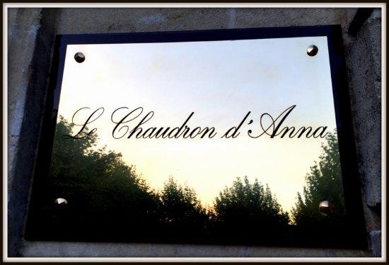 L'Auberge de l'ancienne poste: Le Chaudron d'Anna