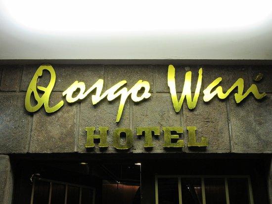 Qosqowasi Hotel: Insegna