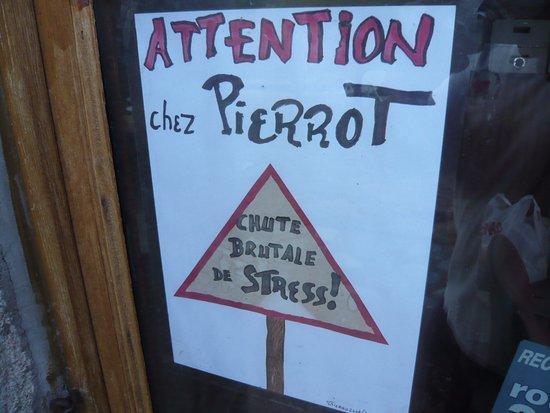 Quenza, France : Le patron donne le ton, des fois que vous n'ayez pas bien pigé !