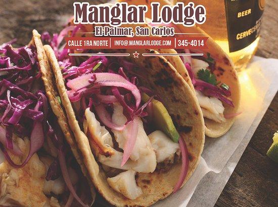Fish Tacos now available at Manglar Lodge