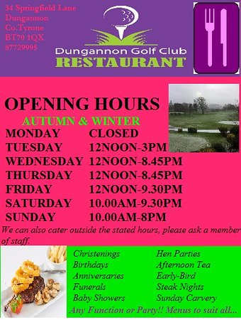 Dungannon, UK: Opening Times Autumn & Winter