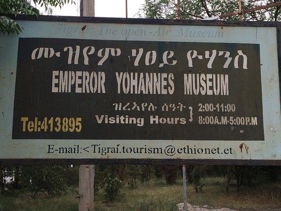Mek'ele, Ethiopia: Emperpr Yohannes Museum | sighn