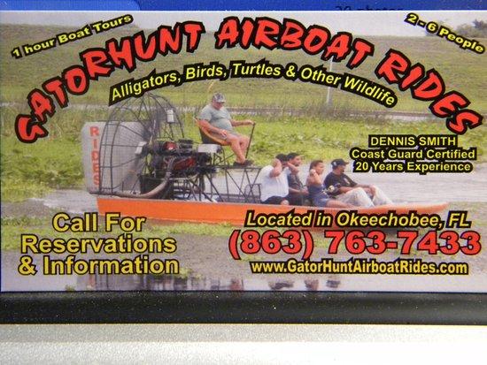 Okeechobee, FL: Captain Dennis Smith's calling card