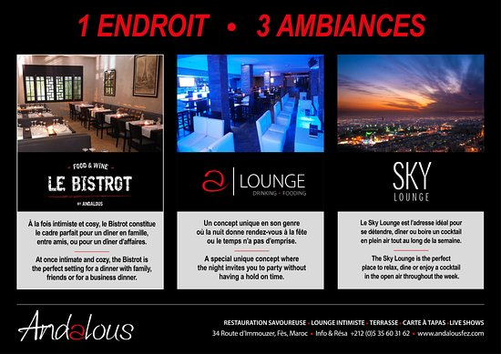 Andalous - Bistrot • Lounge • Sky - Fès : 1 Place • 3 Ambiances