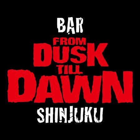 Bar From Dusk Till Dawn Shinjuku