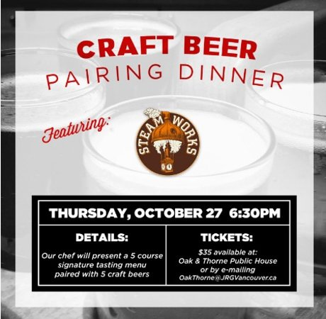 Langley City, Canada: Steamworks Brewing – An Oak & Thorne Pairing Dinner on October 27th, 2016