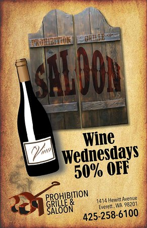 Everett, WA: Wednesday enjoy half price wine night. Wine sold by the bottle is half off, great selection of w