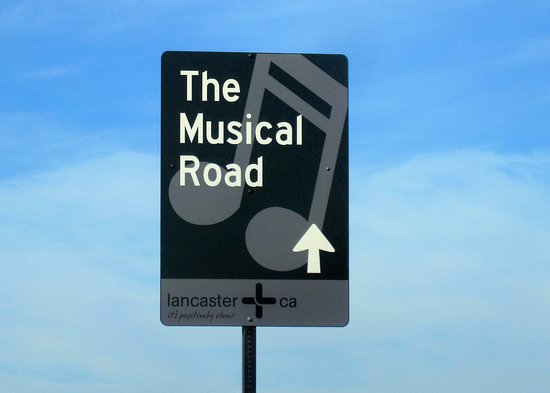 The Musical Road, Lancaster, Ca
