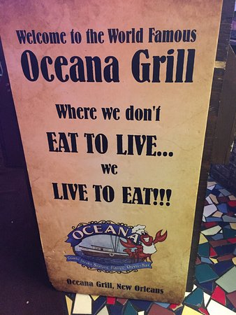 Great quote Picture of Oceana Grill New Orleans TripAdvisor