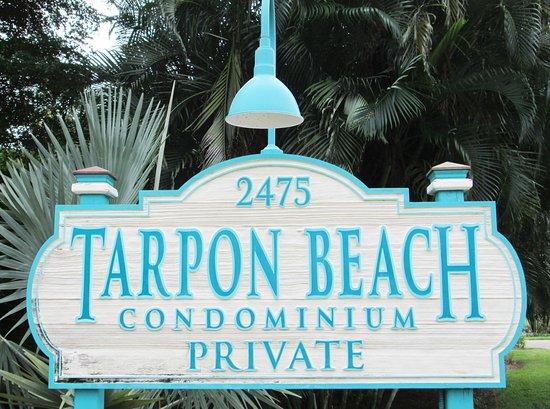 Tarpon Beach Condos: The sign for Tarpon Beach Condominium