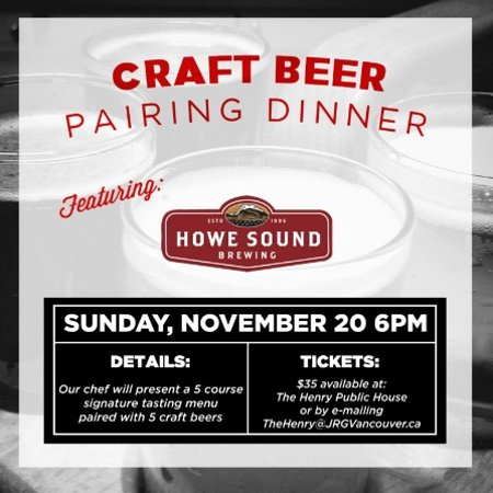 Surrey, Canada: November 20th, The Henry Hosts A 5 Course Howe Sound Brewing Craft Beer Pairing Dinner