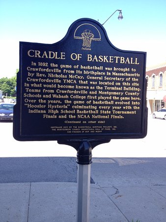 "Crawfordsville, IN: Historical Marker, Crawfordsvile is known as the ""Cradle of Basketball"""