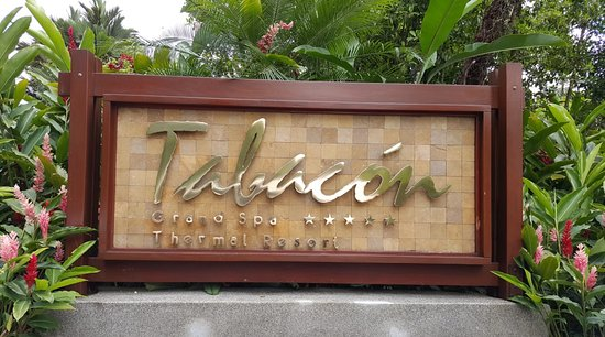 Tabacon Grand Spa Thermal Resort: Entry sign