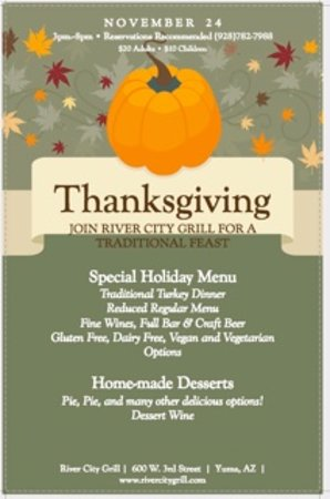 river city grill we will be open for thanksgiving dinner from 3pm 8pm