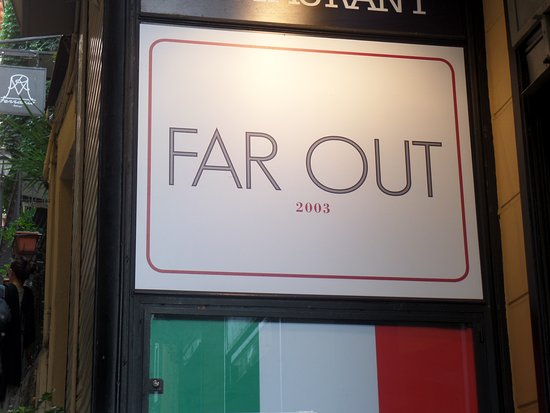 Far Out: Sign for restaurant on walkway