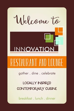 Innovation: Locally Inspired Contemporary Cuisine