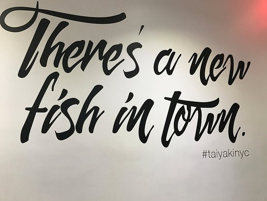 Quote On Wall Picture Of Taiyaki NYC New York City TripAdvisor Inspiration Nyc Quotes