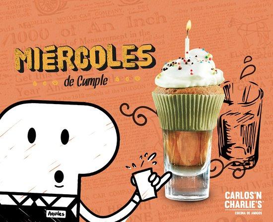Carlos'n Charlies El Rosario: Cumpleañero