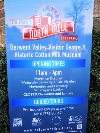 Strutt's North Mill: Opening Times Information for Belper North Mill (13/Nov/16).