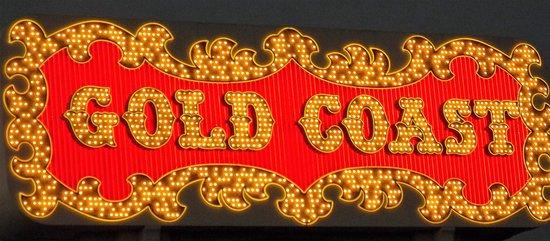 Gold Coast Hotel and Casino: Gold Coast sign