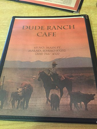 Malad City, ID: Dude Ranch Cafe