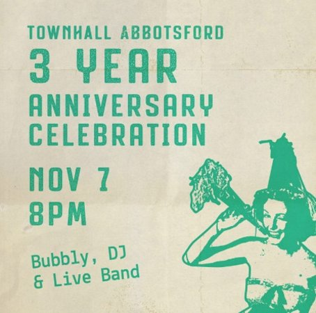 Townhall Abbotsford is Turning 3 & You're Invited To The Party!!