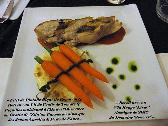 Ecouviez, France : -- Filet de Pintadeau piqué de Romarin etc etc etc.....