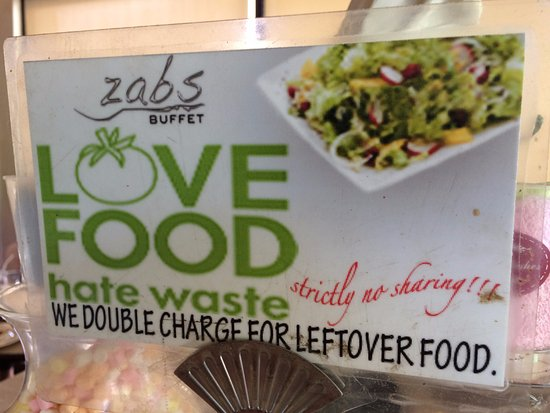 zabs buffet to avoid food wastage everybody s encouraged to get only what they can