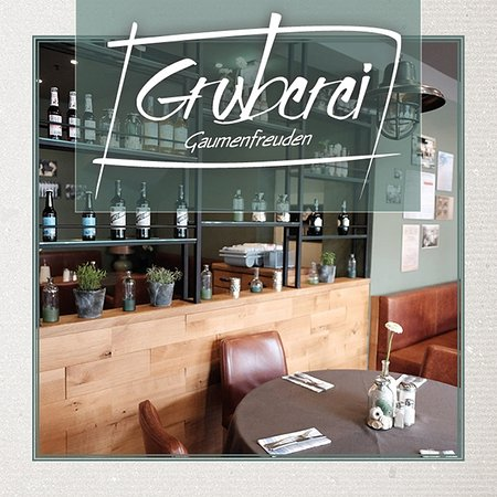 GRUBEREI - Gaumenfreuden
