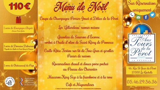 Aux Tours De La Perot (Maître Restaurateur) : Menu de Noel 2016