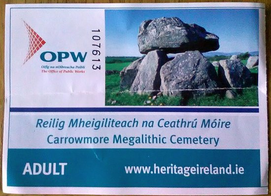 Carrowmore Megalithic Cemetery: Carrowmore, Sligo. Ticket