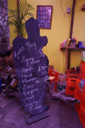 Ruins Rock Cafe: Menu board